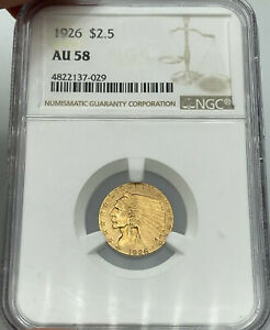 1926 NGC AU58 $2.50 GOLD INDIAN LOOKS BETTER THAN GRADE
