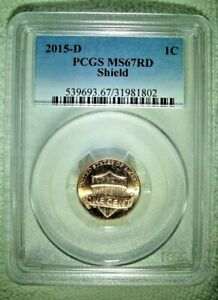 2015 D LINCOLN SHIELD CENT PCGS MS67 RD 2015D