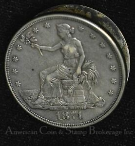 $1 ONE DOLLAR 1874 S TRADE OPIUM / BOX DOLLAR WELL MADE SILVER