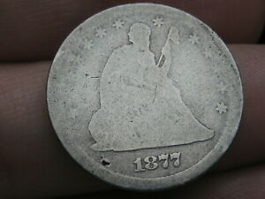 1877 P SILVER SEATED LIBERTY QUARTER  FULL DATE