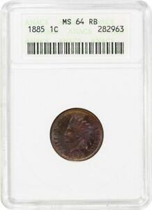 1885 1C ANACS MS64 RB   PRETTY TONING   INDIAN CENT   PRETTY TONING