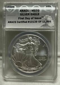 2009 $1 SILVER EAGLE FIRST DAY OF ISSUE ANACS MS70 10139 OF 11465