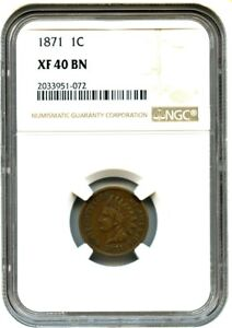 1871 1C NGC XF40   INDIAN CENT    DATE