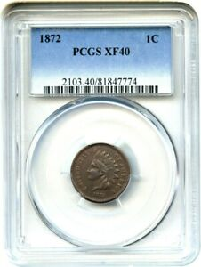 1872 1C PCGS XF40 BN   KEY DATE   INDIAN CENT   KEY DATE