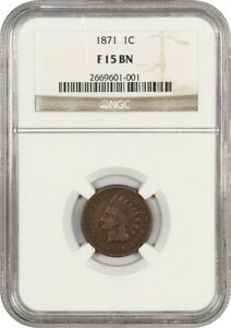 1871 1C NGC F15 BN    DATE   INDIAN CENT    DATE
