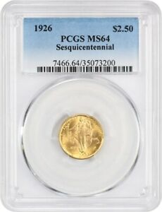 1926 SESQUICENTENNIAL $2 1/2 PCGS MS64   CLASSIC COMMEMORATIVE   GOLD COIN