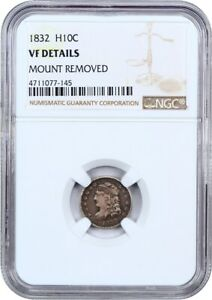 1832 H10C NGC GENUINE VF DETAILS  MOUNT REMOVED    EARLY HALF DIMES