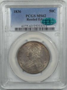 1836 CAPPED BUST HALF DOLLAR   REEDED EDGE PCGS MS 62 CAC FRESH & PQ  CAC POP 2