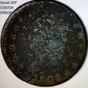 1808 ERROR SM OFF CENTER LARGE CENT US COIN    CIRC. PENNY O/C LOT 2     NR