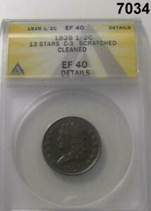 1828 13 STARS 1/2 CENT CLASSIC HEAD ANACS CERTIFIED EF40 SCRATCH CLEANED 7034