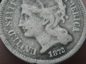 1872 THREE 3 CENT NICKEL  OLD TYPE COIN