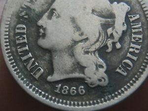 1866 THREE 3 CENT NICKEL  VG/FINE DETAILS FULL DATE