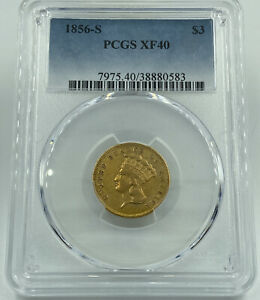 1856 S PCGS XF40 $3 GOLD INDIAN PRINCESS  KEY DATE