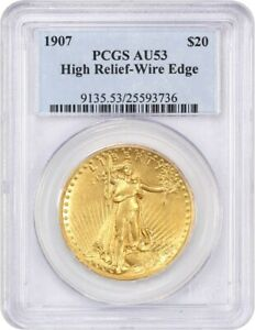 1907 HIGH RELIEF $20 PCGS AU53  WIRE EDGE  AMERICAS MOST BEAUTIFUL COIN