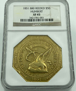 Click now to see the BUY IT NOW Price! 1851 880 REEDED $50 GOLD HUMBERT NGC XF45