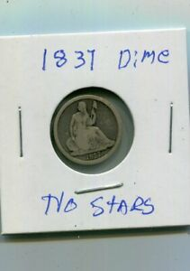 FIRST YEAR TYPE 1837 SEATED LIBERTY LARGE DATE NO STARS 10C SILVER DIME  10