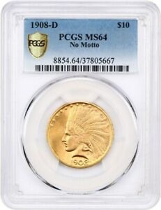 1908 D $10 PCGS MS64  NO MOTTO  LOOKS NICER    INDIAN EAGLE   GOLD COIN