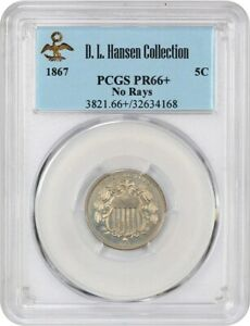 Click now to see the BUY IT NOW Price! 1867 5C PCGS PR 66   NO RAYS  EX: D.L. HANSEN   LOW MINTAGE DATE   SHIELD NICKEL