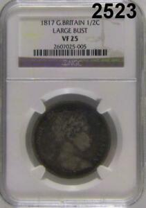 1817 NGC CERTIFIED VF 25 G. BRITAIN 1/2 CROWN LARGE BUST 2523