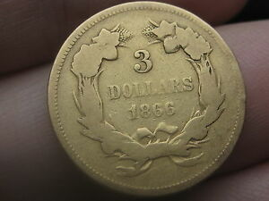 1866 $3 GOLD INDIAN PRINCESS THREE DOLLAR COIN  LY   4000 MINTAGE