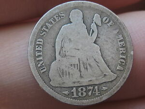 1874 S SEATED LIBERTY DIME   DATE