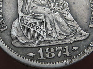 1874 S SEATED LIBERTY DIME  VF SHIELD DETAILS