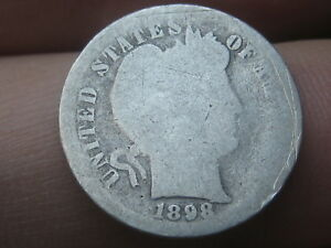 1898 S SILVER BARBER DIME  LOWBALL HEAVILY WORN