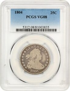 1804 25C PCGS VG 08   KEY DATE EARLY DRAPED BUST QUARTER   BUST QUARTER