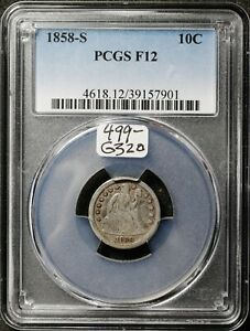1858 S SEATED LIBERTY DIME.  IN PCGS HOLDER.  F12.  G320