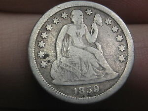 1859 O SEATED LIBERTY DIME   DATE  FINE/VF DETAILS