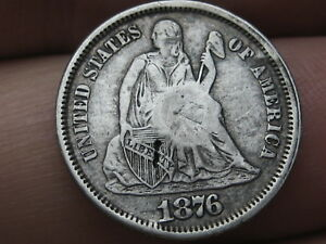 1876 P SEATED LIBERTY SILVER DIME  VF/XF DETAILS