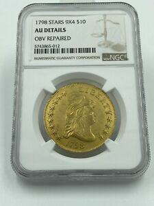 1798/7 STARS 9X4 $10 CAPPED BUST GOLD EAGLE NGC AU DETAILS OBV REPAIRED