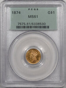 1874 $1 DOLLAR GOLD   PCGS MS 61 LOOKS MS 63  PREMIUM QUALITY  OGH