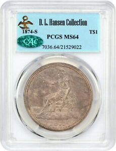 1874 S TRADE$ PCGS/CAC MS64 EX: D.L. HANSEN   LOVELY NEAR GEM   US TRADE DOLLAR