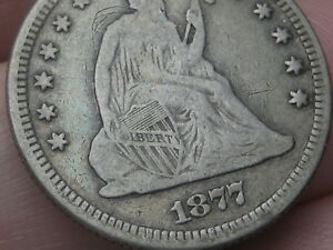1877 P SILVER SEATED LIBERTY QUARTER  FINE DETAILS