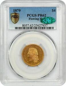 1879 STELLA $4 PCGS/CAC PR 62  FLOWING HAIR  FAMOUS STELLA   4 STELLA GOLD COIN