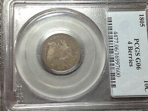 1805 PCGS G 6  BUST DIME LARGE EAGLE    LOOKS F