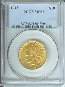 1913 $10 INDIAN EAGLE PCGS MS62 GOLD COIN MS 62 BEAUTIFUL