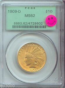 1909 D $10 INDIAN EAGLE PCGS MS62 PREMIUM QUALITY P.Q. OGH OLD GREEN HOLDER