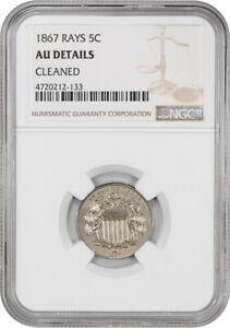 1867 5C NGC AU DETAILS  WITH RAYS CLEANED  BETTER DATE   SHIELD NICKEL