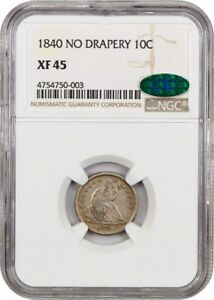 1840 10C NGC/CAC XF45  NO DRAPERY  LIBERTY SEATED DIME