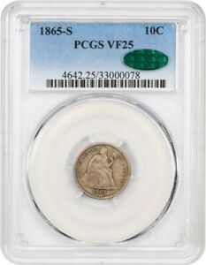 1865 S 10C PCGS/CAC VF25   LIBERTY SEATED DIME    CIVIL WAR ISSUE