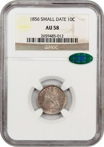 1856 10C NGC/CAC AU58  SMALL DATE  LIBERTY SEATED DIME