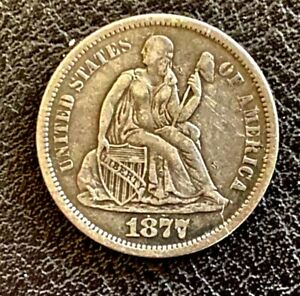 1877 S SEATED LIBERTY DIME SILVER TEN CENT PIECE  LY FINE CHOICE COIN