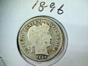 1896 BARBER OR LIBERTY HEAD SILVER DIME