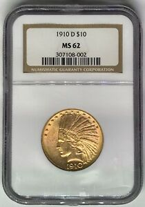 1910 D $10 INDIAN NGC MS62   $10 EAGLE GOLD COIN  307108 002