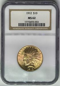 1912 $10 INDIAN NGC MS62   $10 EAGLE GOLD COIN  1773493 002