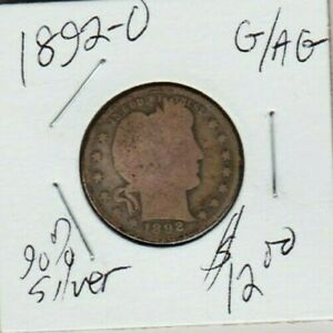 1892 O BARBER QUARTER DOLLAR 90  SILVER COIN NATURAL LOOK G/AG WORTHY