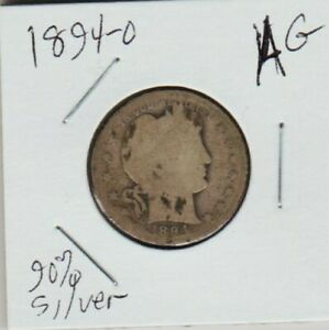 1894 O BARBER QUARTER DOLLAR 90  SILVER COIN NATURAL LOOK AG WEWO
