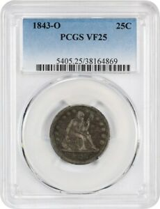 1843 O 25C PCGS VF25   UNDERRATED O MINT   LIBERTY SEATED QUARTER